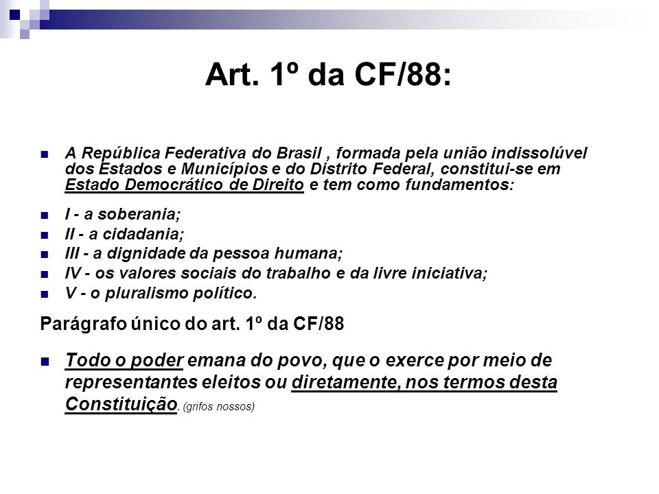 Art. 1º da CF/88: Parágrafo único do art. 1º da CF/88