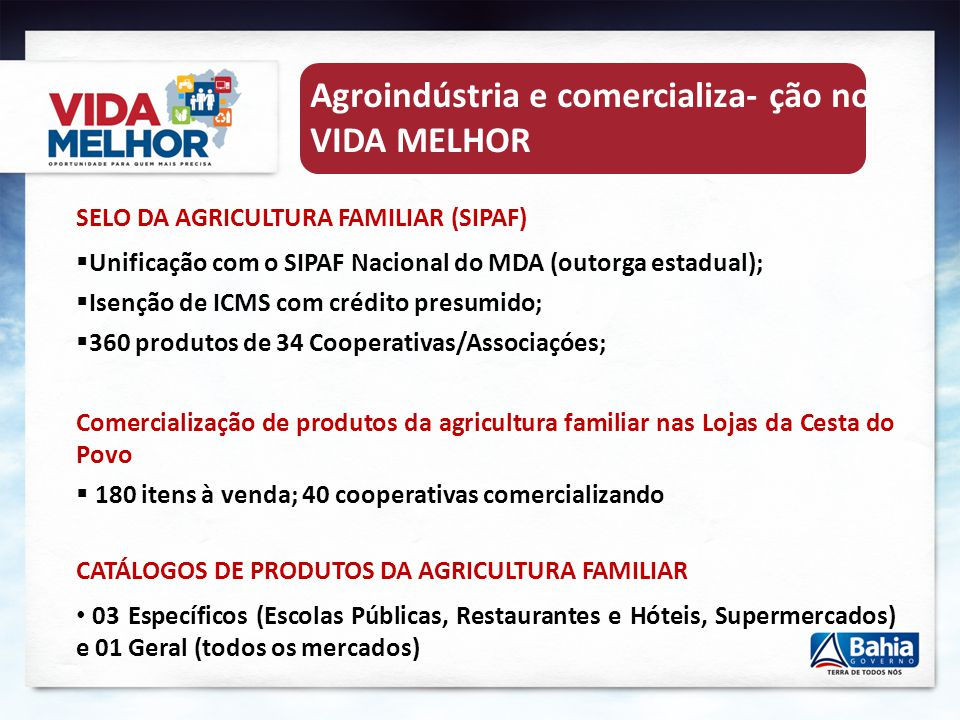 Agroindústria e comercializa- ção no VIDA MELHOR