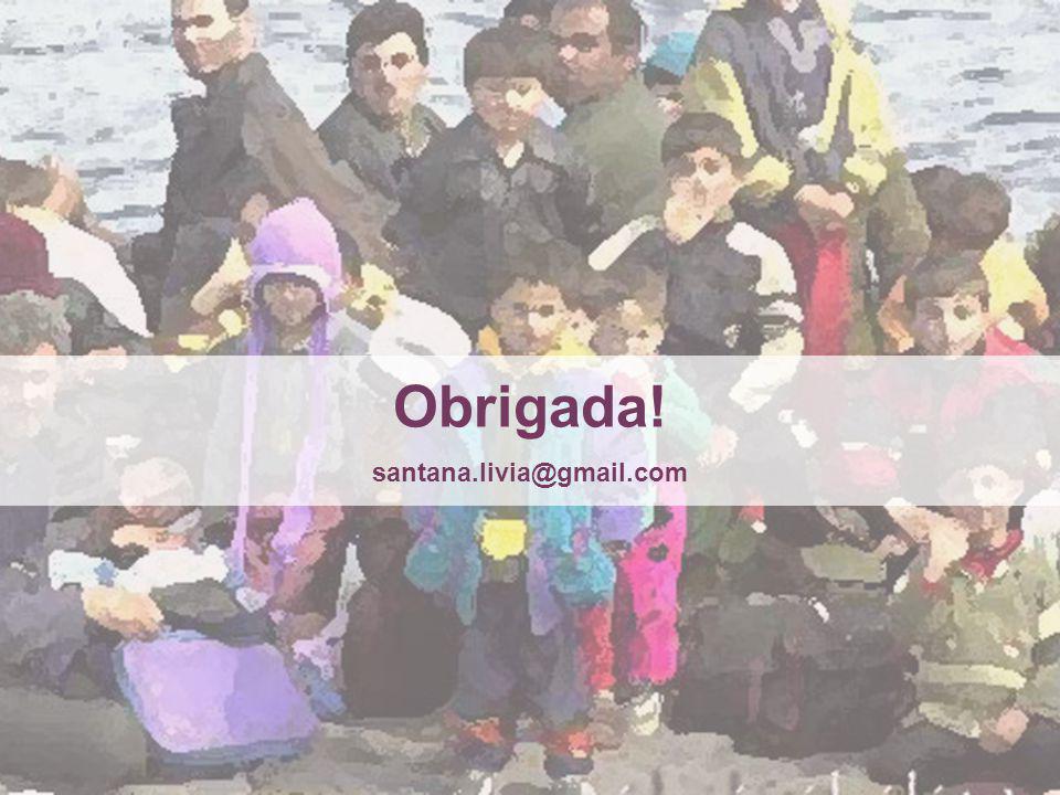 Obrigada! santana.livia@gmail.com