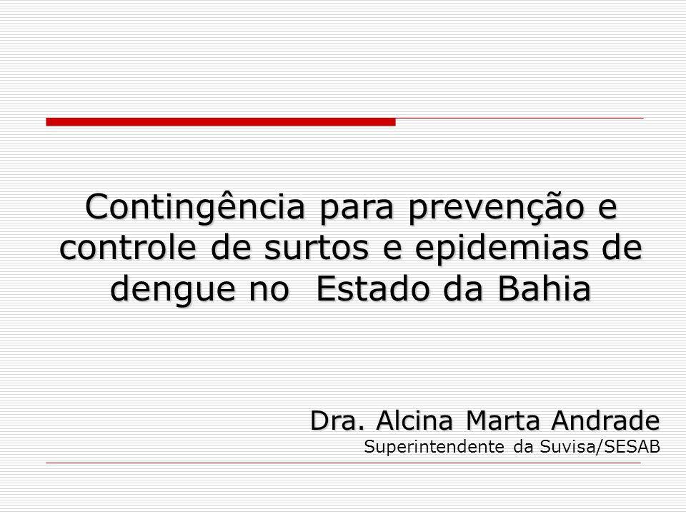 Contingência para prevenção e controle de surtos e epidemias de dengue no Estado da Bahia