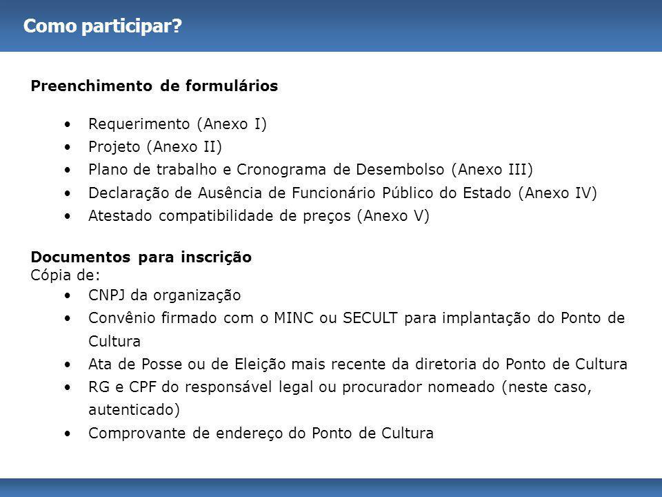 Como participar Preenchimento de formulários Requerimento (Anexo I)