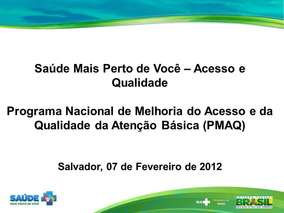 Salvador, 07 de Fevereiro de 2012