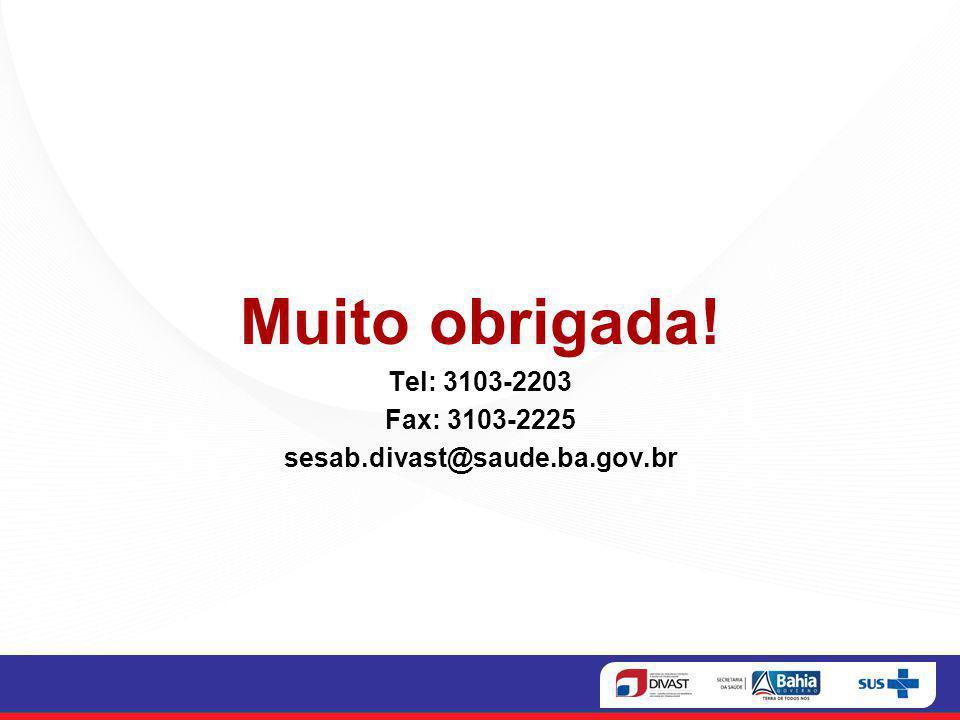 Muito obrigada! Tel: 3103-2203 Fax: 3103-2225