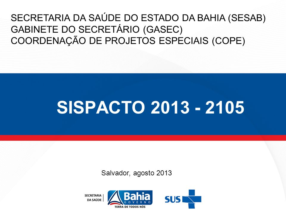 SISPACTO 2013 - 2105 SECRETARIA DA SAÚDE DO ESTADO DA BAHIA (SESAB)
