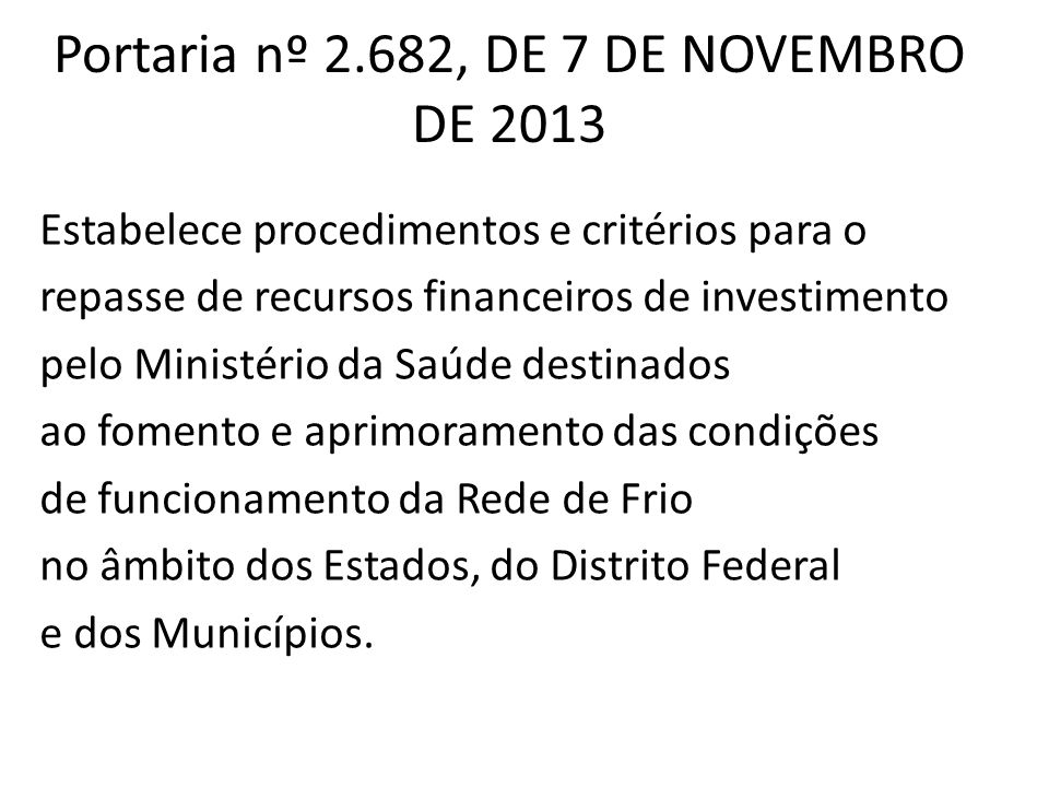 Portaria nº 2.682, DE 7 DE NOVEMBRO DE 2013