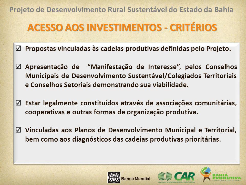 ACESSO AOS INVESTIMENTOS - CRITÉRIOS