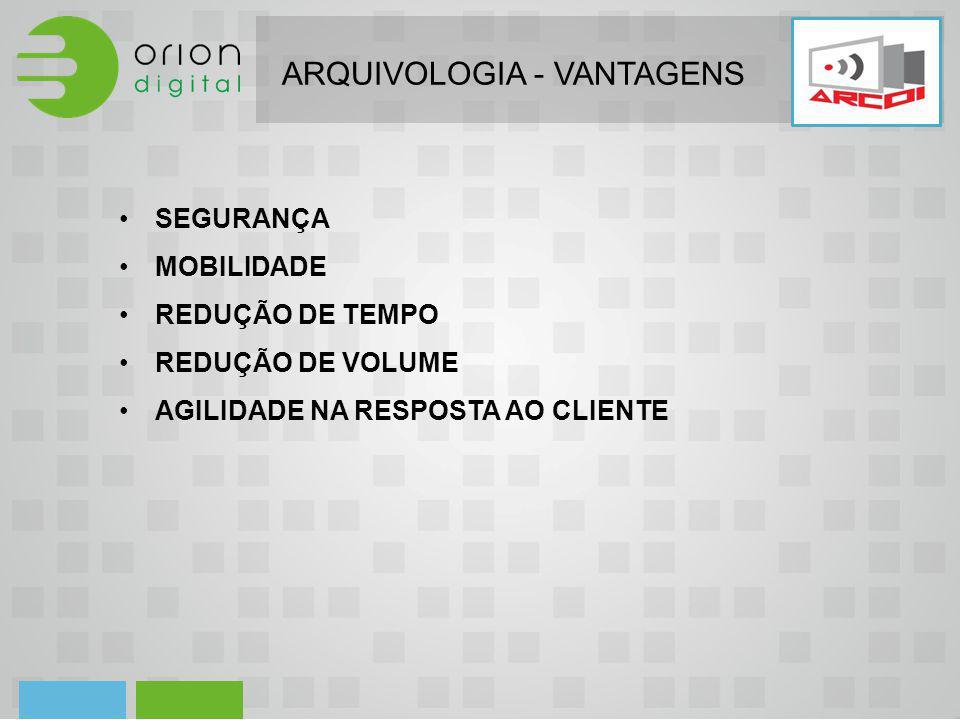 ARQUIVOLOGIA - VANTAGENS