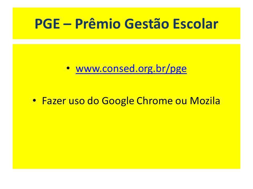 PGE – Prêmio Gestão Escolar