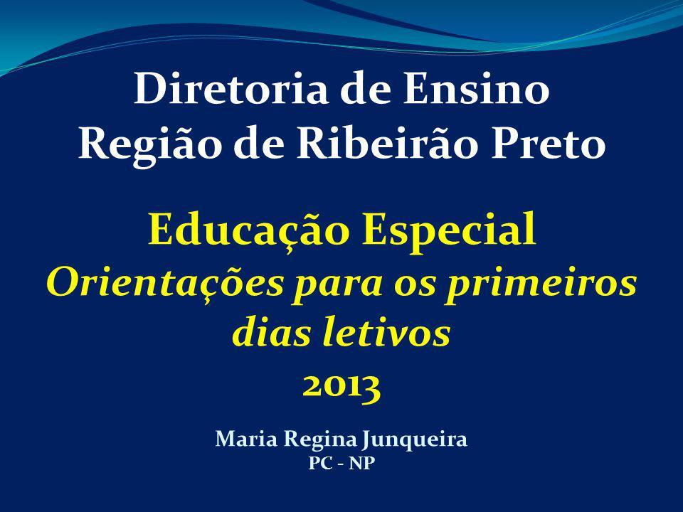Diretoria de Ensino Região de Ribeirão Preto Educação Especial