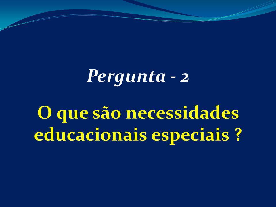O que são necessidades educacionais especiais