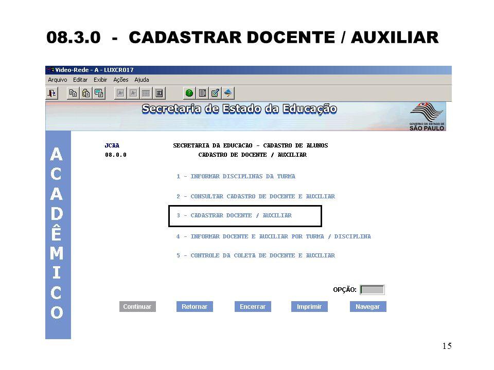 08.3.0 - CADASTRAR DOCENTE / AUXILIAR