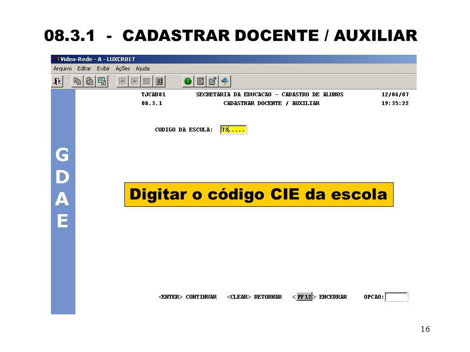 08.3.1 - CADASTRAR DOCENTE / AUXILIAR
