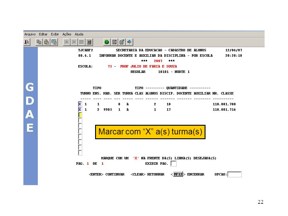 Marcar com X a(s) turma(s)