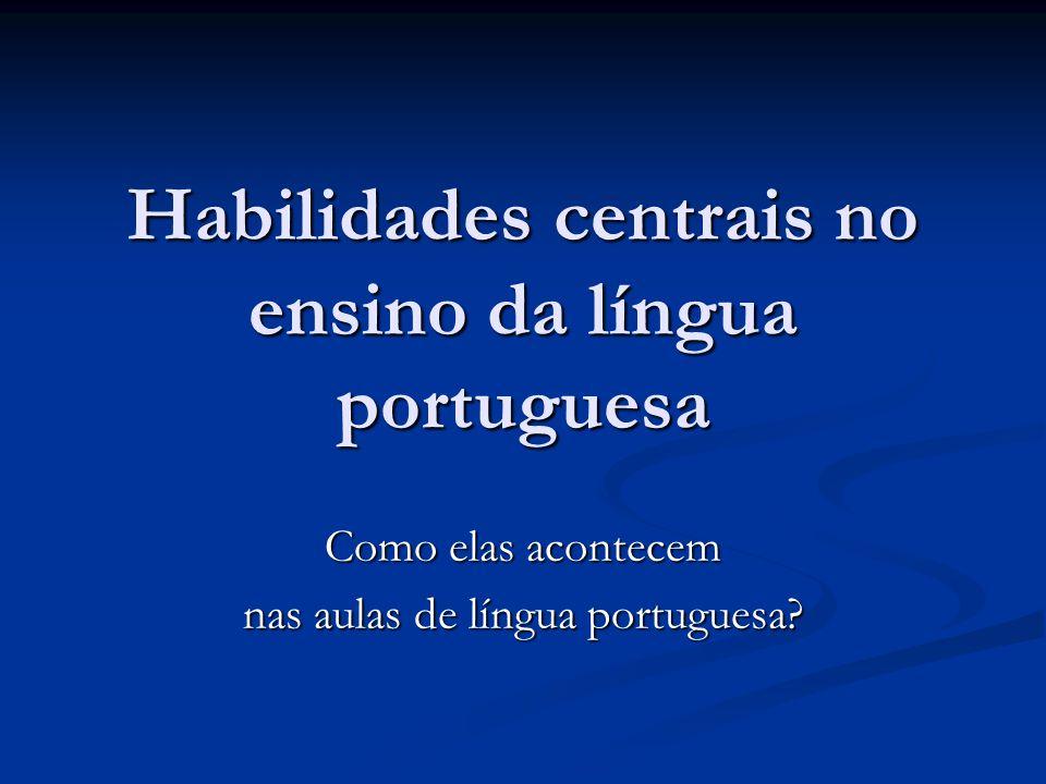 Habilidades centrais no ensino da língua portuguesa