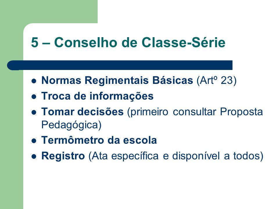 5 – Conselho de Classe-Série