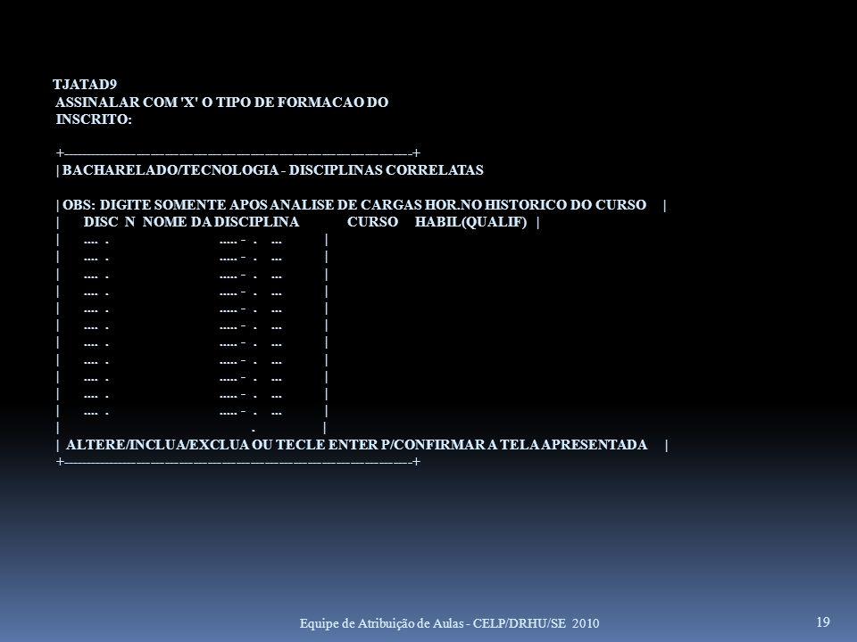 ASSINALAR COM X O TIPO DE FORMACAO DO INSCRITO: