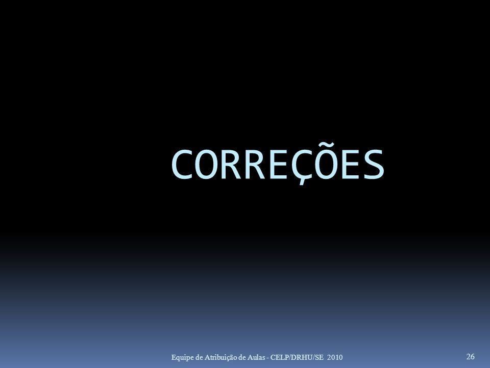 CORREÇÕES APÓS PROCESSO SELETIVO
