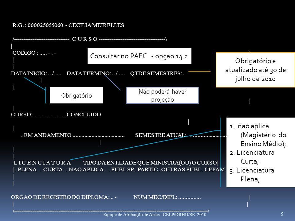 Consultar no PAEC - opção 14.2