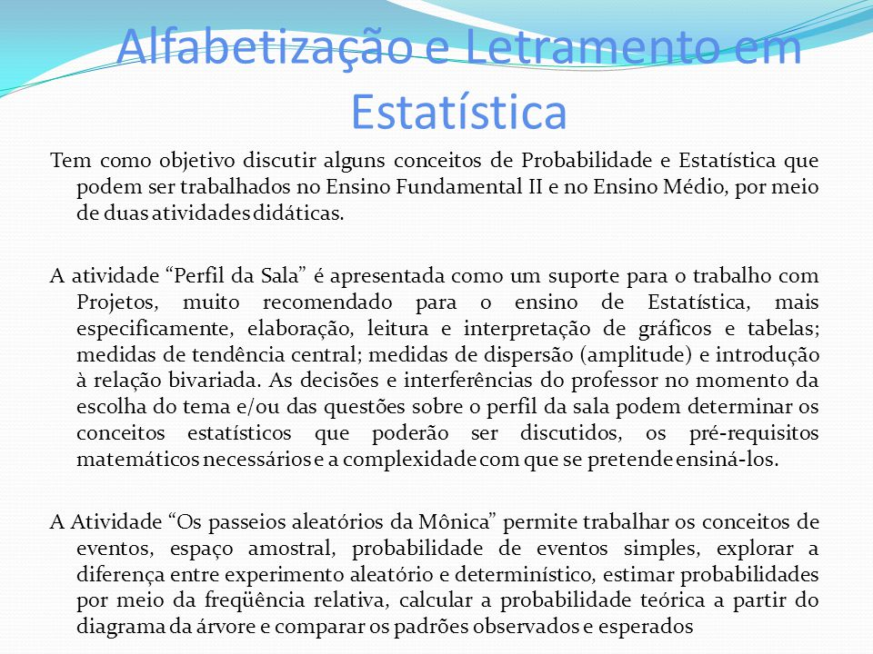 Alfabetização e Letramento em Estatística
