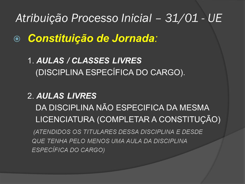 Atribuição Processo Inicial – 31/01 - UE