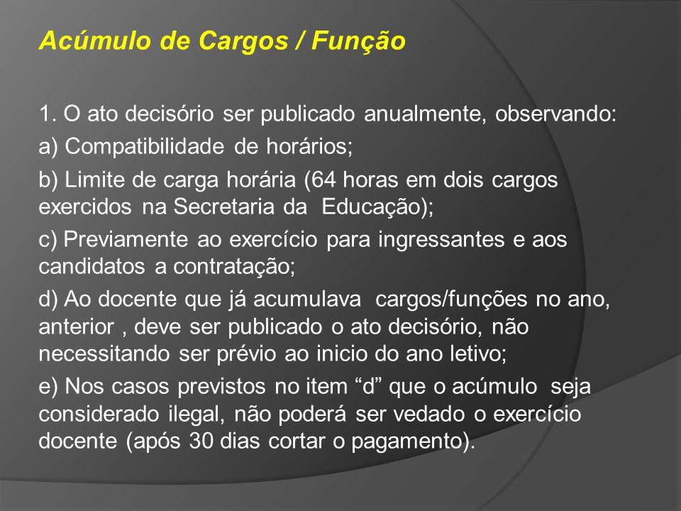 Acúmulo de Cargos / Função