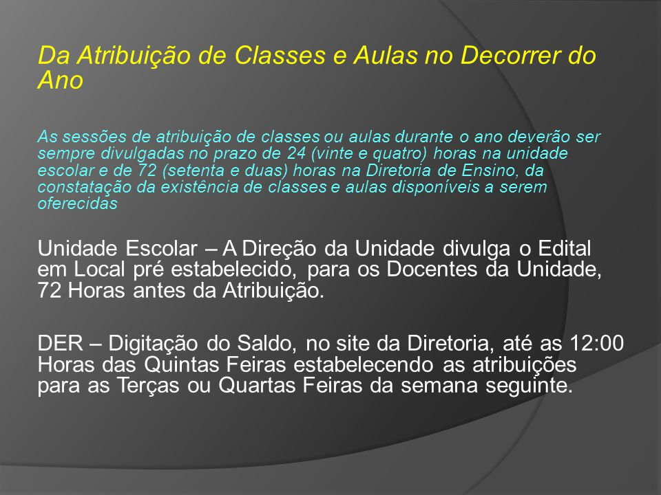 Da Atribuição de Classes e Aulas no Decorrer do Ano