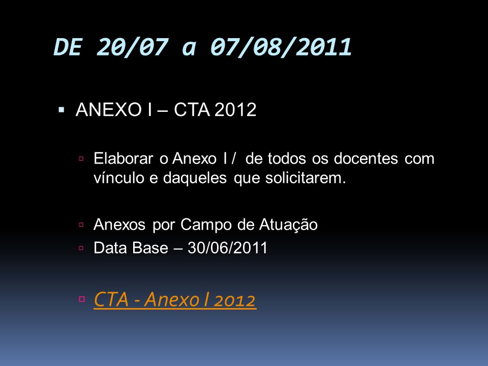 DE 20/07 a 07/08/2011 CTA - Anexo I 2012 ANEXO I – CTA 2012