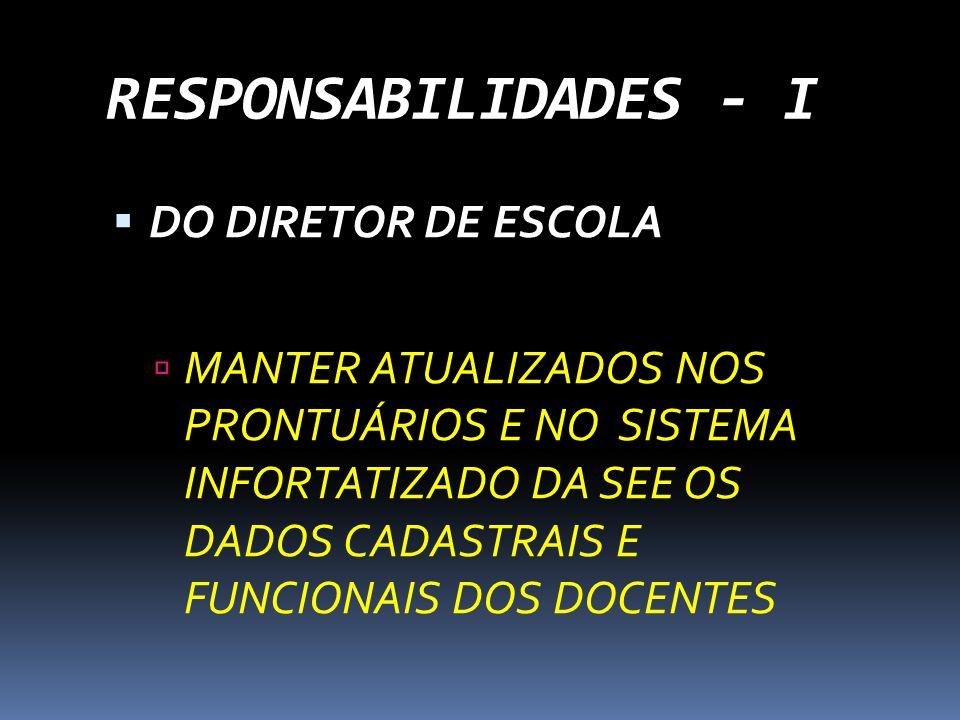 RESPONSABILIDADES - I DO DIRETOR DE ESCOLA