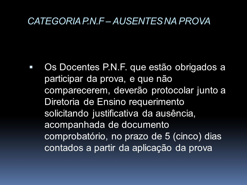 CATEGORIA P.N.F – AUSENTES NA PROVA