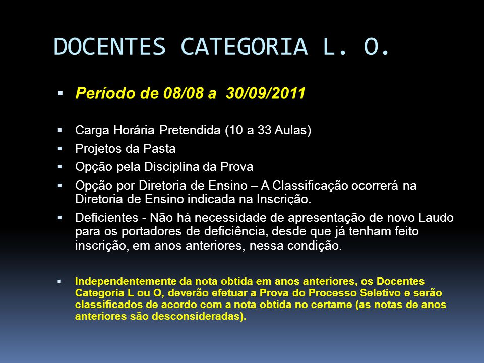 DOCENTES CATEGORIA L. O. Período de 08/08 a 30/09/2011