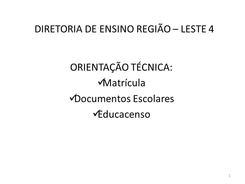 DIRETORIA DE ENSINO REGIÃO – LESTE 4