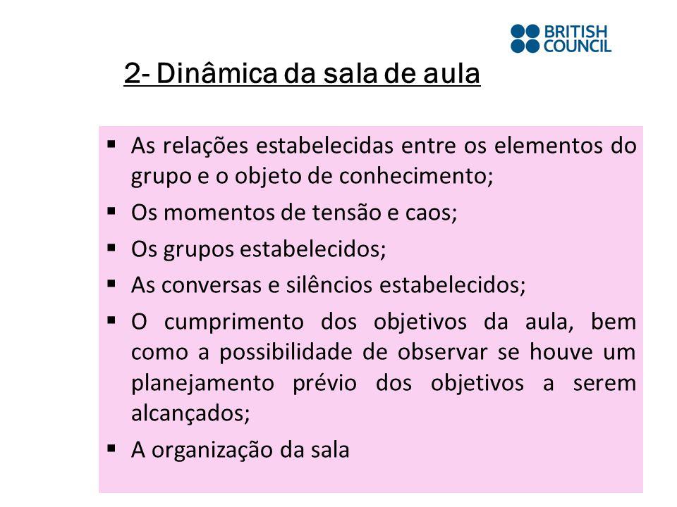 2- Dinâmica da sala de aula