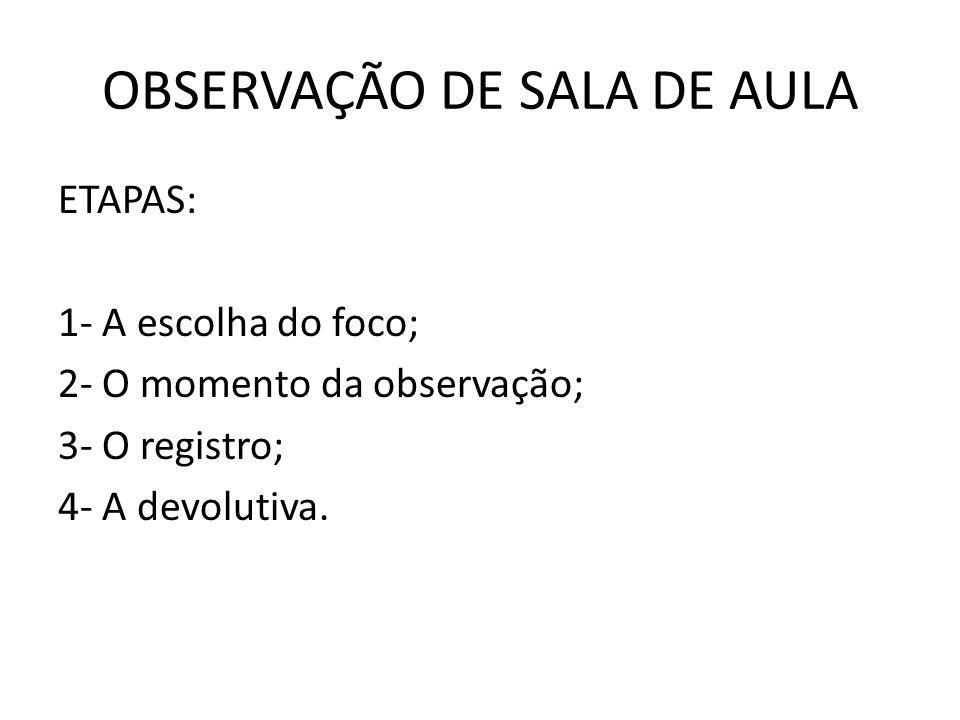 OBSERVAÇÃO DE SALA DE AULA