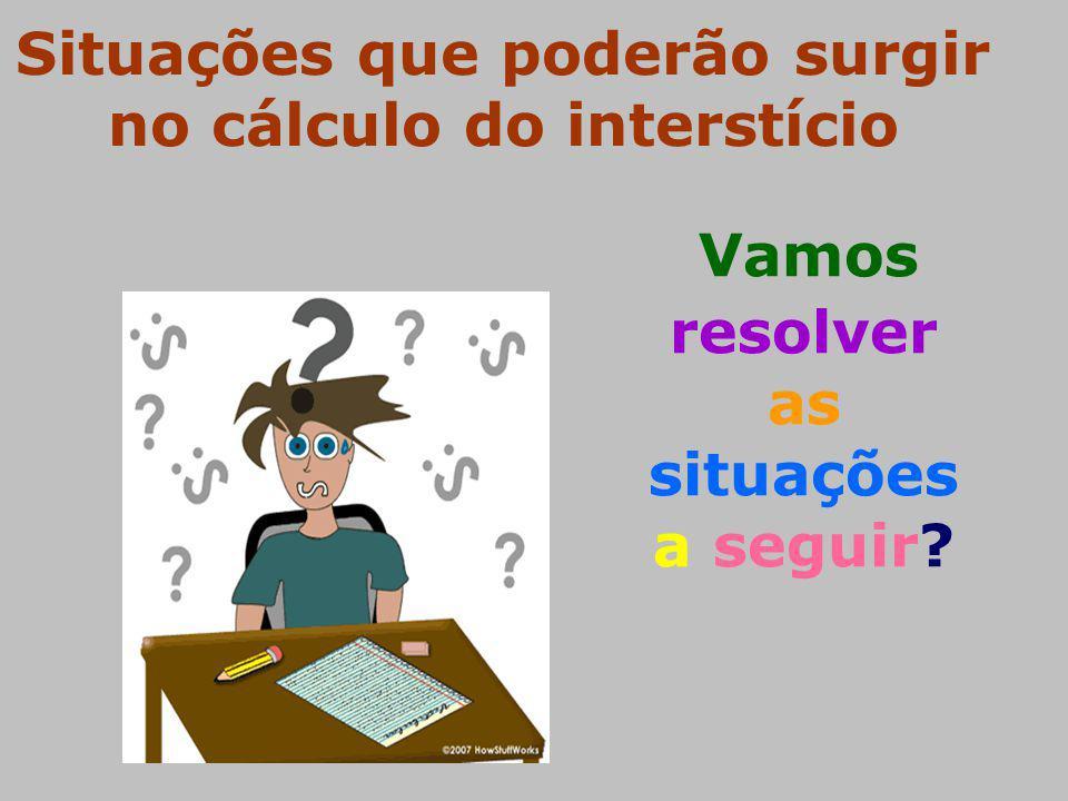 Situações que poderão surgir no cálculo do interstício