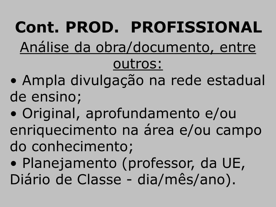 Cont. PROD. PROFISSIONAL