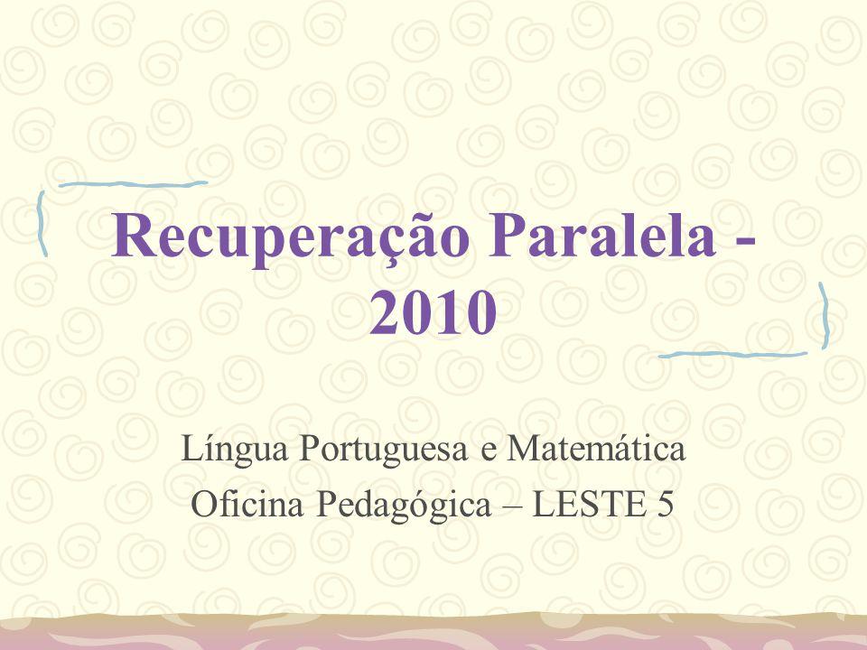 Recuperação Paralela - 2010