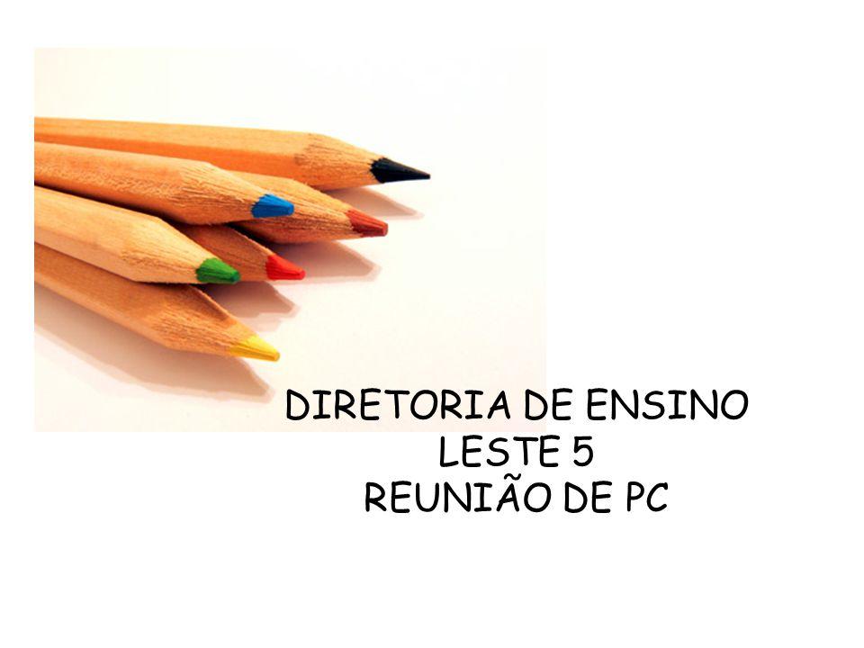 DIRETORIA DE ENSINO LESTE 5