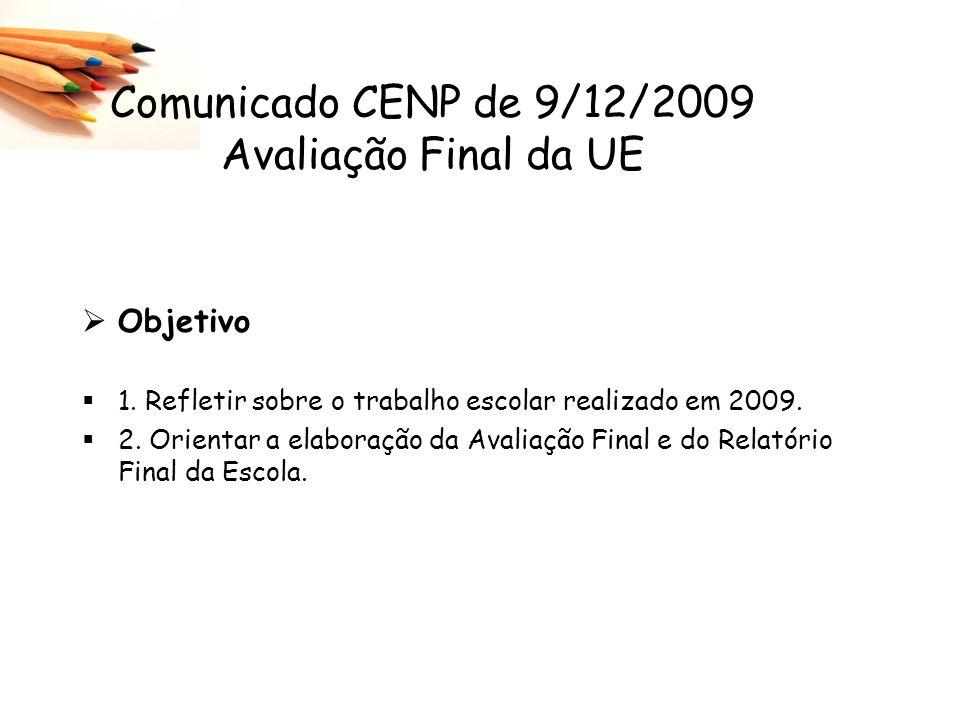 Comunicado CENP de 9/12/2009 Avaliação Final da UE