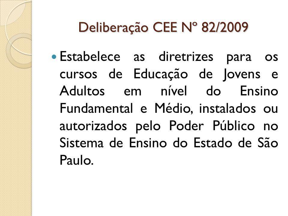 Deliberação CEE Nº 82/2009