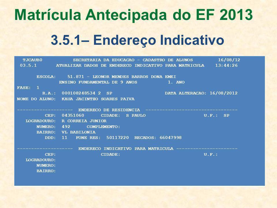 Matrícula Antecipada do EF 2013
