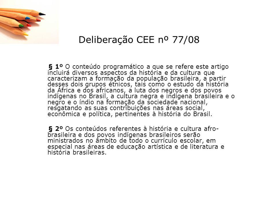 Deliberação CEE nº 77/08