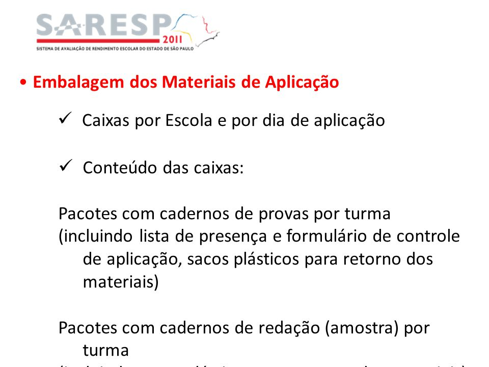 Embalagem dos Materiais de Aplicação