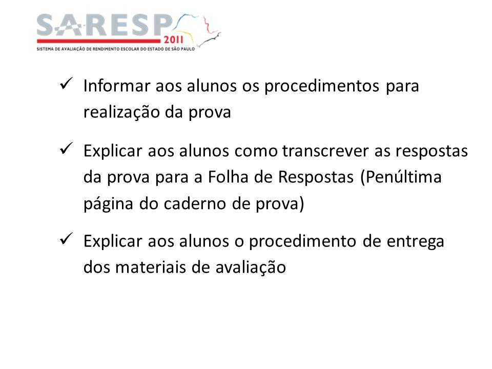 Informar aos alunos os procedimentos para realização da prova
