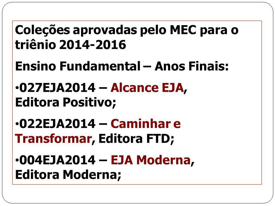 Coleções aprovadas pelo MEC para o triênio 2014-2016