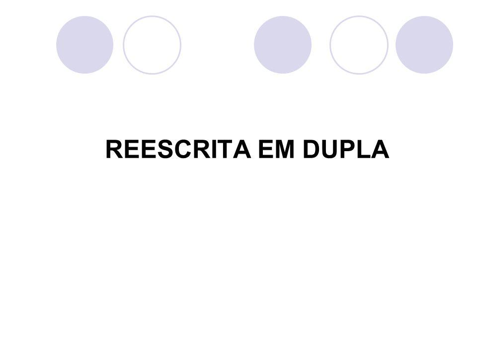 REESCRITA EM DUPLA