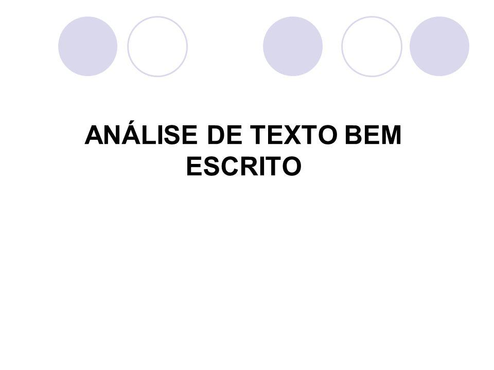 ANÁLISE DE TEXTO BEM ESCRITO
