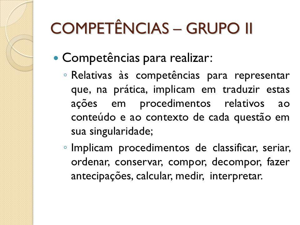 COMPETÊNCIAS – GRUPO II