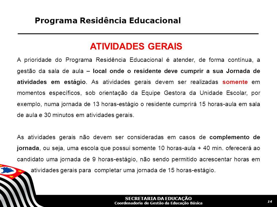 ATIVIDADES GERAIS Programa Residência Educacional