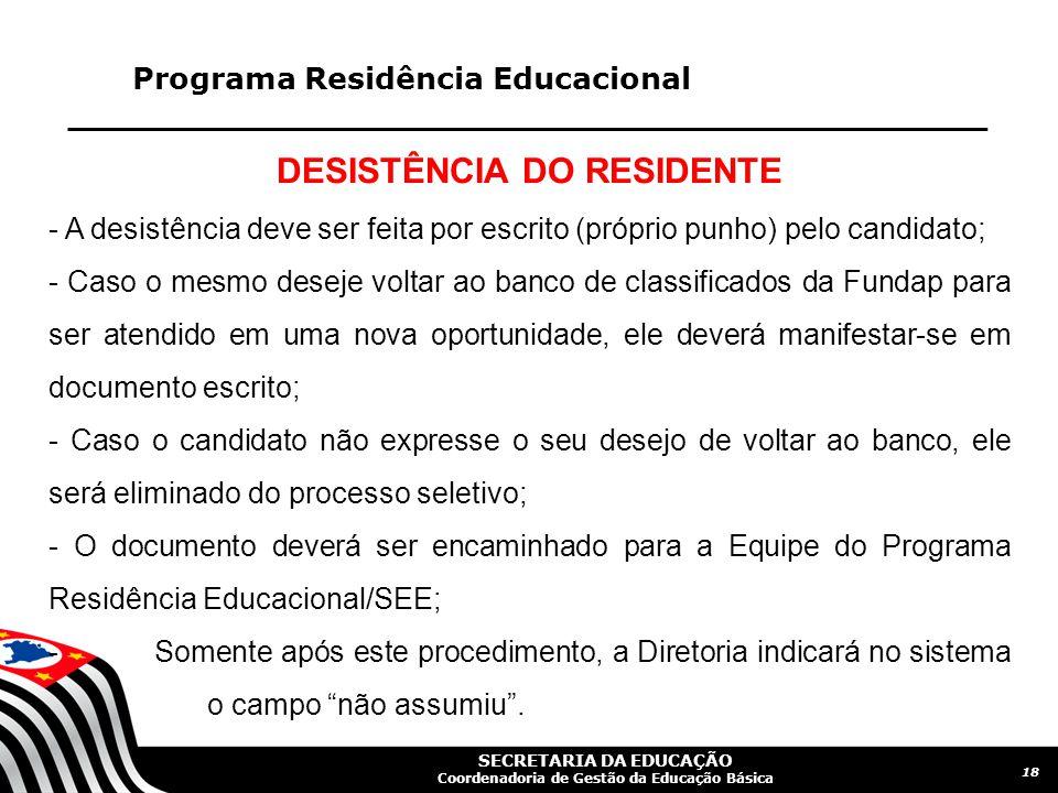 DESISTÊNCIA DO RESIDENTE