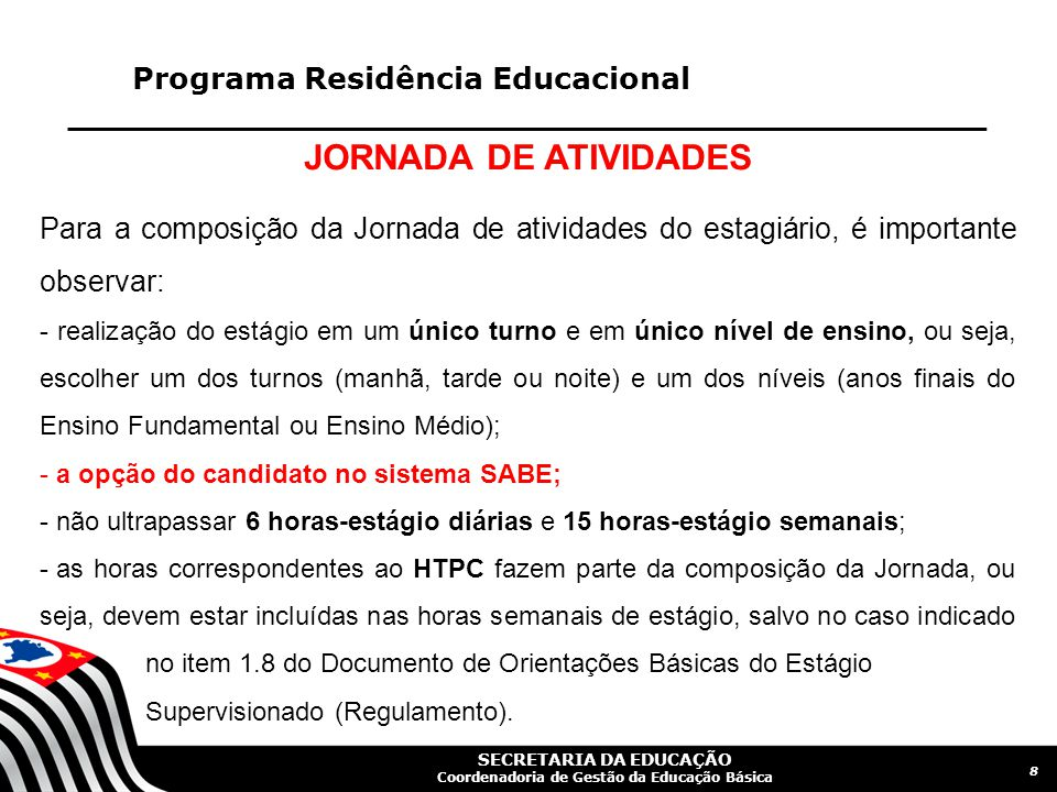 JORNADA DE ATIVIDADES Programa Residência Educacional